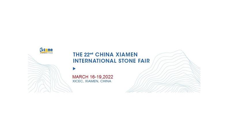 The 22 China Xiamen Int'l  Stone Fair  2022